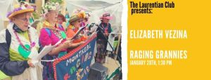 The Raging Grannies speak at the Laurentian Club of Canada January 2020 speaker series event